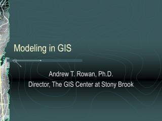 Modeling in GIS