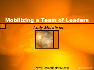 Mobilizing a Team of Leaders