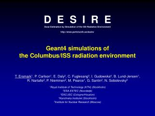 D  E  S  I  R  E Dose Estimation by Simulation of the ISS Radiation Environment  particle.kth.se