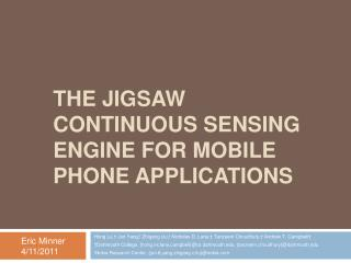 The JIGsaw continuous Sensing engine for mobile phone Applications