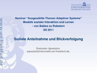 Seminar  Ausgew hlte Themen Adaptiver Systeme  Modelle sozialer Interaktion und Lernen - von Babies zu Robotern SS 2011