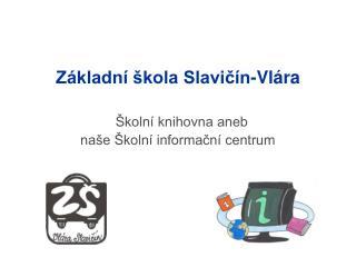 Z kladn   kola Slavic n-Vl ra
