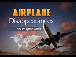 Plane Disappearances Around the World