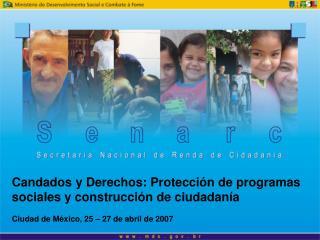 Candados y Derechos: Protecci n de programas  sociales y construcci n de ciudadan a  Ciudad de M xico, 25   27 de abril