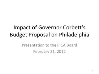 Impact of Governor Corbett s Budget Proposal on Philadelphia