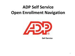 ADP Self Service Open Enrollment Navigation