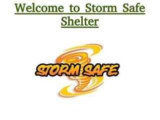 Storm Safe Shelter