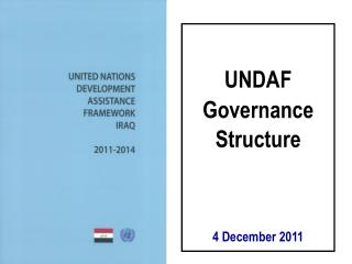 UNDAF   Governance   Structure       4 December 2011