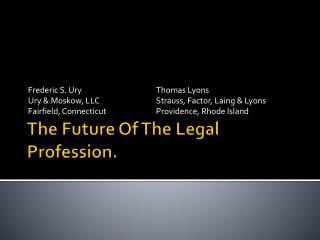 The Future Of The Legal Profession.