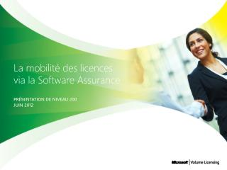 La mobilit  des licences via la Software Assurance