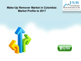 Make-Up Remover Market in Colombia: Market Profile to 2017