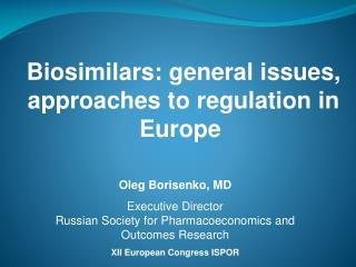 Biosimilars: general issues, approaches to regulation in Europe