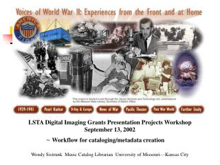 LSTA Digital Imaging Grants Presentation Projects Workshop September 13, 2002