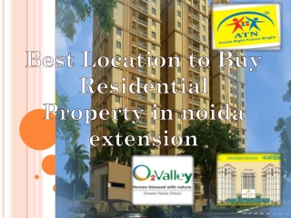 Best Location to Buy Residential Property in noida extension