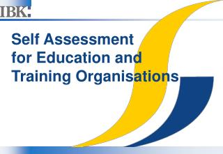 Self Assessment  for Education and Training Organisations