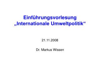 Einf hrungsvorlesung   Internationale Umweltpolitik