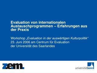Evaluation von internationalen Austauschprogrammen   Erfahrungen aus der Praxis