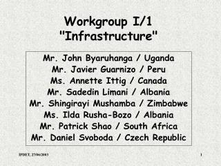 Workgroup I