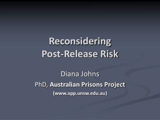 Reconsidering  Post-Release Risk