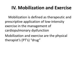 IV. Mobilization and Exercise