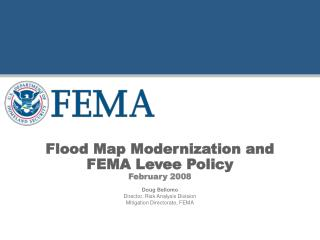 Flood Map Modernization and  FEMA Levee Policy February 2008