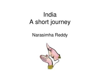 India A short journey