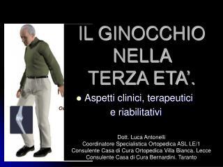 IL GINOCCHIO  NELLA  TERZA ETA .