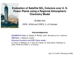 Evaluation of Satellite NO2 Columns over U. S. Power Plants using a Regional Atmospheric Chemistry Model
