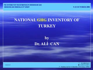 NATIONAL GHG INVENTORY OF TURKEY   by Dr. ALI  CAN