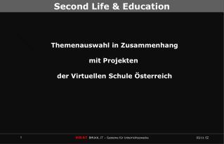 Themenauswahl in Zusammenhang  mit Projekten   der Virtuellen Schule  sterreich