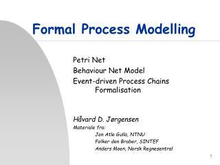 Formal Process Modelling