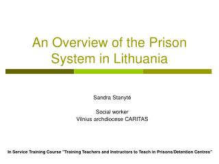 An Overview of the Prison System in Lithuania