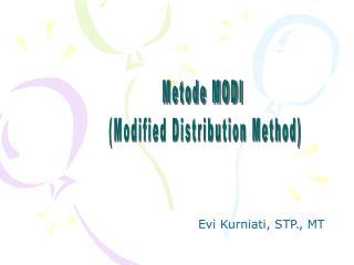 Metode MODI  Modified Distribution Method