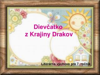 Dievcatko  z Krajiny Drakov