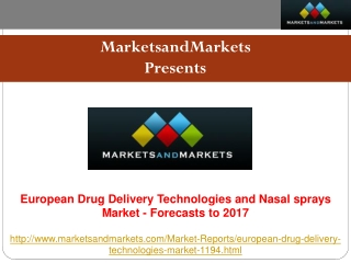 European Drug Delivery Technologies and Nasal sprays Market