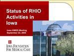 Status of RHIO Activities in Iowa