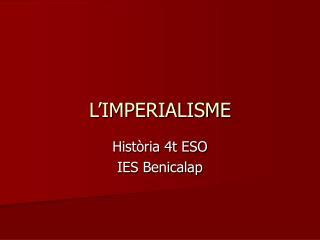 L IMPERIALISME
