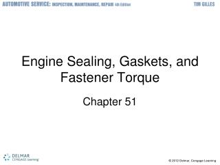 Engine Sealing, Gaskets, and Fastener Torque