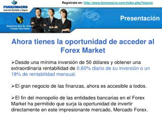 Ahora tienes la oportunidad de acceder al Forex Market   Desde una m nima inversi n de 50 d lares y obtener una extraord