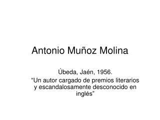 Antonio Mu oz Molina