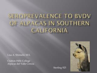 seroprevalence to bvdv of alpacas in southern california