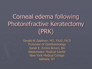 corneal edema following photorefractive keratectomy prk