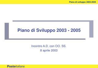 Piano di Sviluppo 2003 - 2005