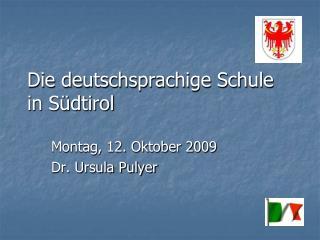 Die deutschsprachige Schule in S dtirol