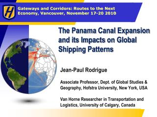 The Panama Canal Expansion and its Impacts on Global Shipping Patterns