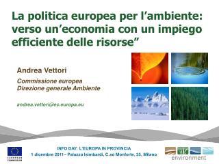 La politica europea per l ambiente: verso un economia con un impiego efficiente delle risorse
