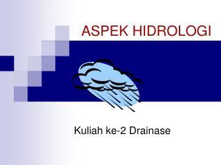 ASPEK HIDROLOGI