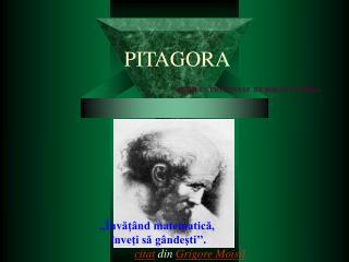 PITAGORA                            PROIECT PREZENTAT  DE BOLOS FLORINA