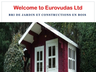 Bri de jardin et constructions en bois
