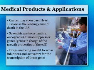 Medical Products  Applications